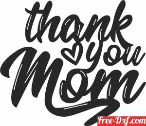 download thank you mom sign free ready for cut