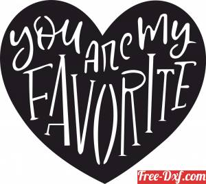 download You are my favourite Heart Sign valentine free ready for cut