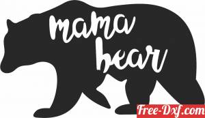 download mama bear  sign free ready for cut