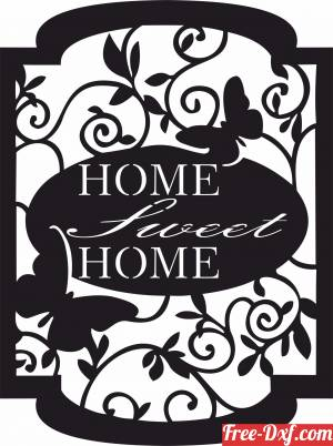 download home sweet home Plaque sign free ready for cut