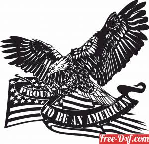 download Proud to be an American Eagle Flag Military free ready for cut