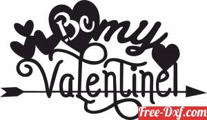 download Be my valentine love sign free ready for cut