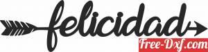 download Felicidad arrow sign free ready for cut