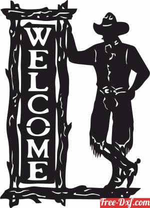 download Standing Cowboy Western Welcome Sign free ready for cut