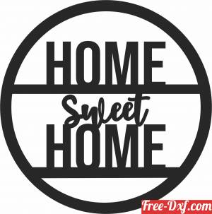 download home sweet home wall decor free ready for cut