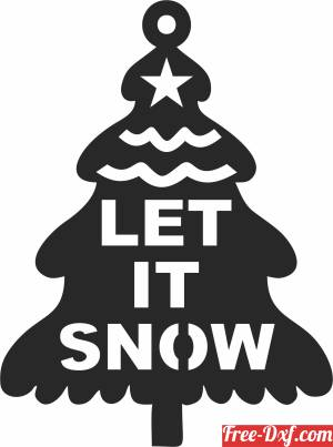 download let it snow Christmas decor tree free ready for cut