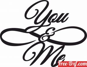 download You and me love sign gift for couple free ready for cut