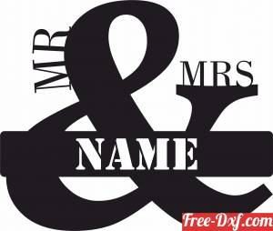 download Wedding Gift for Mr and Mrs Custom name sign free ready for cut