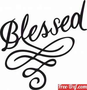 download blessed love sign free ready for cut