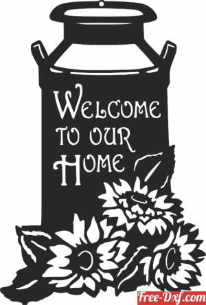 download Welcome to our home Milk Can with flower free ready for cut