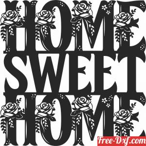 download Floral Home Sweet Home sign free ready for cut